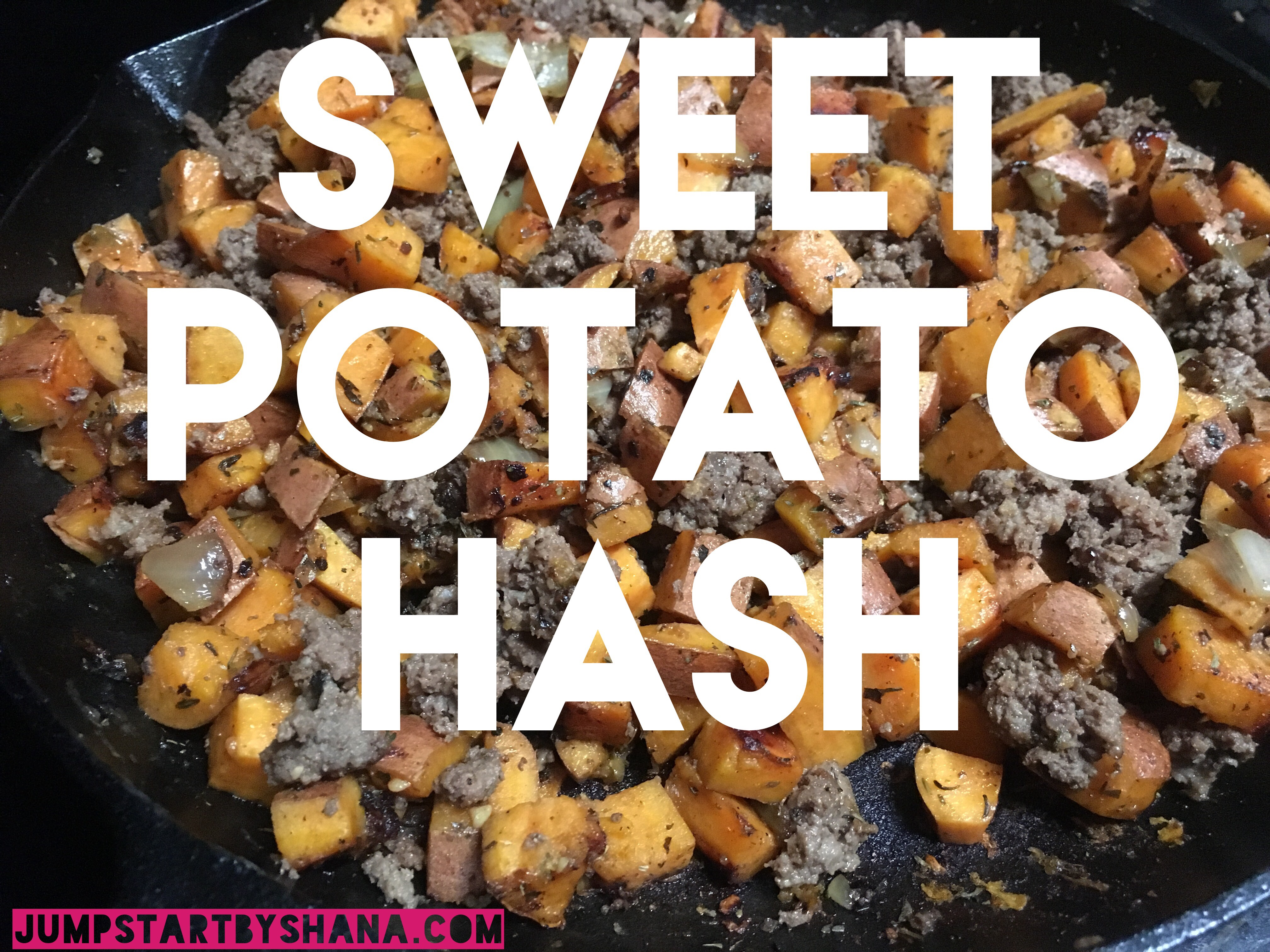 sweet potato hash: Quick & easy recipe  for a healthy & satisfying family dinner.