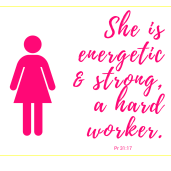 She is energetic & strong, a hard worker. (3)